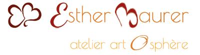 Esther Maurer - atelier artOsphère